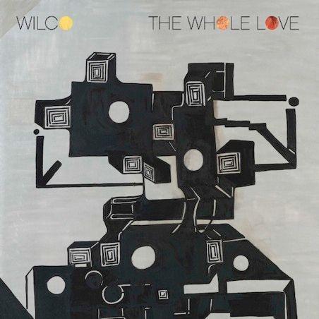 Wilco-THE WHOLE LOVE