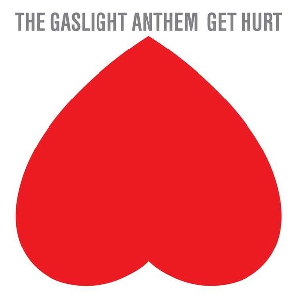 Gaslight Anthem/GET HURT