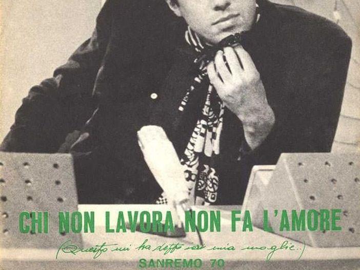 """Adriano Celentano, la storia di """"Chi non lavora non fa l'amore"""""""