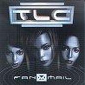 TLC - FAN MAIL