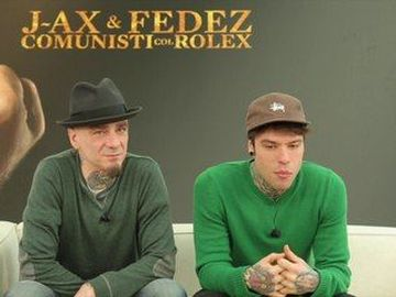 "J-Ax & Fedez - raccontano ""Comunisti col Rolex"""