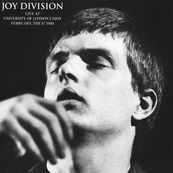 Joy Division - LIVE AT THE UNIVERSITY OF LONDON, FEB. 8 1980 (RISTAMPA)
