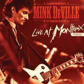 Mink DeVille - LIVE AT MONTREUX 1982
