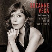 Suzanne Vega - AN EVENING OF NEW YORK SONGS & STORIES
