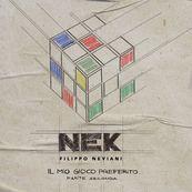 Nek - IL MIO GIOCO PREFERITO – PARTE SECONDA