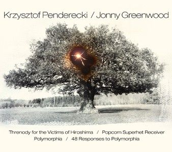 Jonny Greenwood/THRENODY FOR THE VICTIMS OF HIROSHIMA