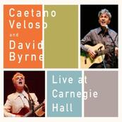 Caetano Veloso & David Byrne - LIVE AT THE CARNEGIE HALL